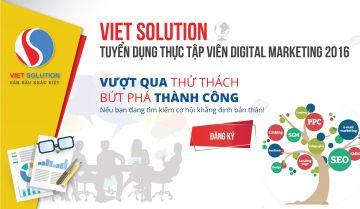 Viet Solution tuyển thực tập viên Digital Marketing tiềm năng 2016